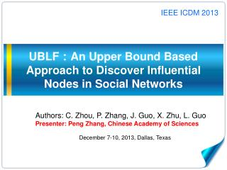 UBLF:An Upper Bound Based Approach to Discover Influential Nodes in Social Networks