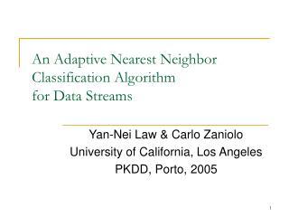 An Adaptive Nearest Neighbor Classification Algorithm  for Data Streams