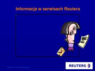 Informacja w serwisach Reutera