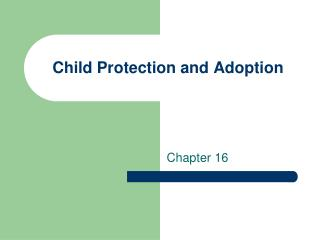 Child Protection and Adoption