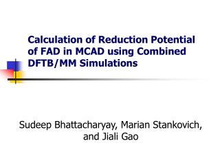 Calculation of Reduction Potential of FAD in MCAD using Combined DFTB/MM Simulations