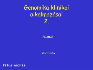 Genomika klinikai alkalmazásai 2.