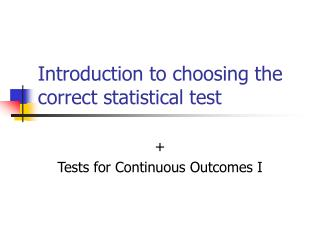 Introduction to choosing the correct statistical test