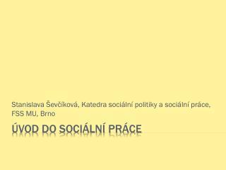 ÚVOD DO SOCIÁLNÍ PRÁCE