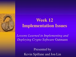 Week 12  Implementation Issues