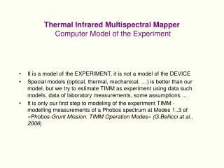 Thermal Infrared Multispectral Mapper  Computer Model of the Experiment