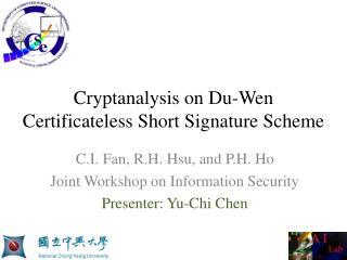 Cryptanalysis on Du-Wen Certificateless Short Signature Scheme