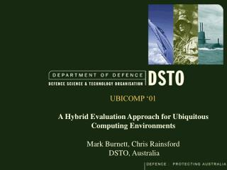 UBICOMP '01 A Hybrid Evaluation Approach for Ubiquitous Computing Environments