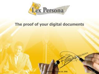 The proof of your digital documents