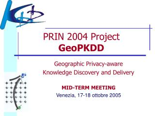 PRIN 2004 Project  GeoPKDD