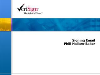 Signing Email Phill Hallam-Baker