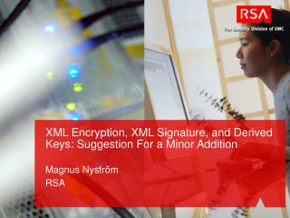 XML Encryption, XML Signature, and Derived Keys: Suggestion For a Minor Addition