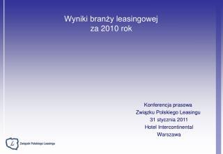 Wyniki branży leasingowej  za 2010 rok