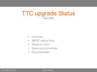 TTC upgrade Status May 2006