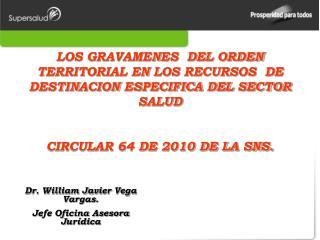 LOS GRAVAMENES  DEL ORDEN TERRITORIAL EN LOS RECURSOS  DE DESTINACION ESPECIFICA DEL SECTOR SALUD