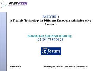 FASTeTEN : a Flexible Technology in Different European Administrative Contexts