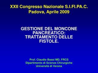 XXII Congresso Nazionale S.I.FI.PA.C. Padova, Aprile 2009