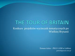 Konkurs  projektów wycieczek tematycznych po Wielkiej Brytanii