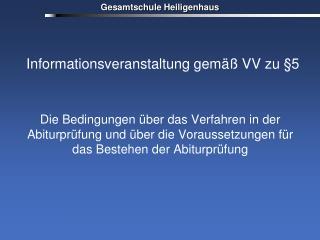 Informationsveranstaltung gemäß VV zu §5