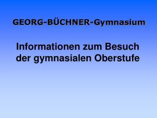 GEORG-BÜCHNER-Gymnasium