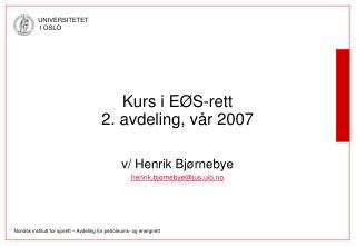 Kurs i EØS-rett 2. avdeling, vår 2007