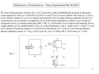 Dieléctricos y Ferroeléctricos – Física Experimental III; 08.2010