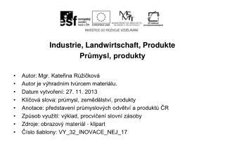 Produkte der T.R.