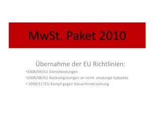 MwSt. Paket 2010