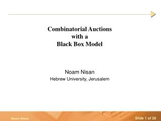 Combinatorial Auctions  with a  Black Box Model