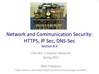 Network and Communication Security: HTTPS, IP Sec, DNS-Sec Section 8.4