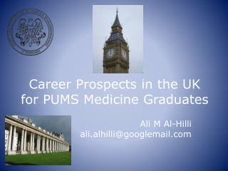 Career Prospects in the UK for PUMS Medicine Graduates