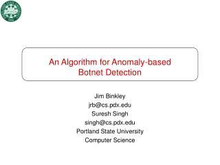 An Algorithm for Anomaly-based  Botnet Detection