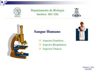 Departamento de Biologia Genética - BIO 1230