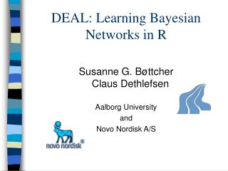 DEAL: Learning Bayesian Networks in R
