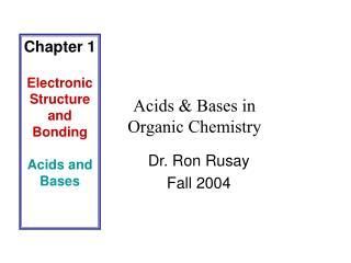 Acids & Bases in Organic Chemistry