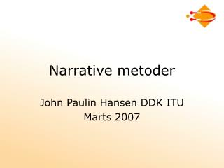 Narrative metoder