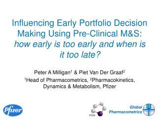 Peter A Milligan 1  & Piet Van Der Graaf 2