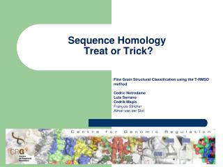 Sequence Homology  Treat or Trick?