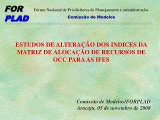 ESTUDOS DE ALTERAÇÃO DOS INDICES DA MATRIZ DE ALOCAÇÃO DE RECURSOS DE OCC PARA AS IFES