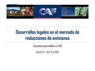 Desarrollos legales en el mercado de reducciones de emisiones