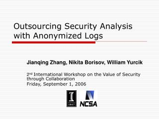 Outsourcing Security Analysis with Anonymized Logs