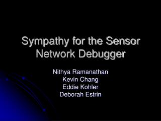 Sympathy for the Sensor Network Debugger