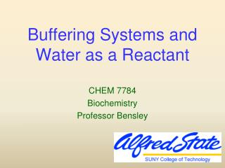 Buffering Systems and Water as a Reactant