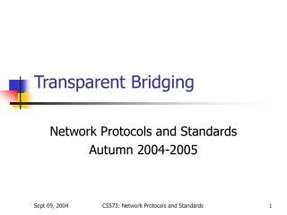 Transparent Bridging