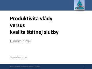Produktivita vlády versus kvalita štátnej služby