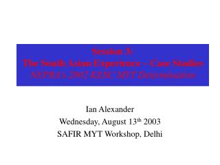 Session 3: The South Asian Experience – Case Studies NEPRA's 2002 KESC MYT Determination