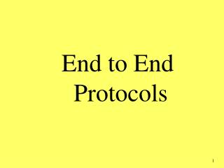 End to End  Protocols