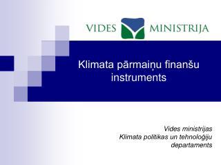Klimata pārmaiņu finanšu instruments