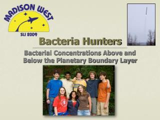 Bacteria Hunters