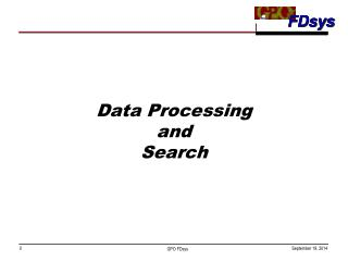 Data Processing and Search